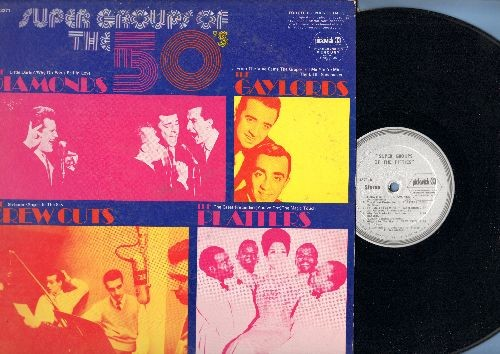 Diamonds, Platters, Crew Cuts, Gaylords - Super Groups Of The 50s: Little Darlin'. Angels In The Sky, The Great Pretender, Sh-Boom (Vinyl STEREO LP record, 1970s issue of vintage recordings) - NM9/VG7 - LP Records
