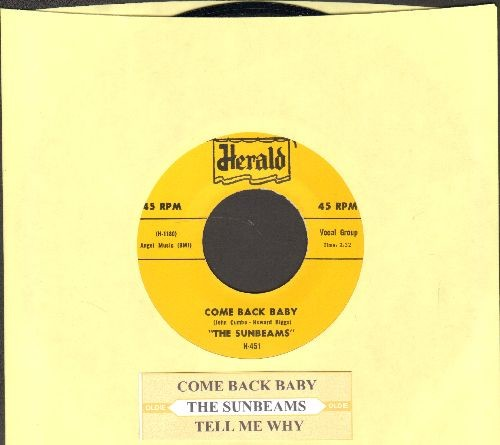 Sunbeams - Tell Me Why/Come Back Baby (authentic-looking re-issue of RARE vintage Doo-Wop recordings with juke box label) - NM9/ - 45 rpm Records