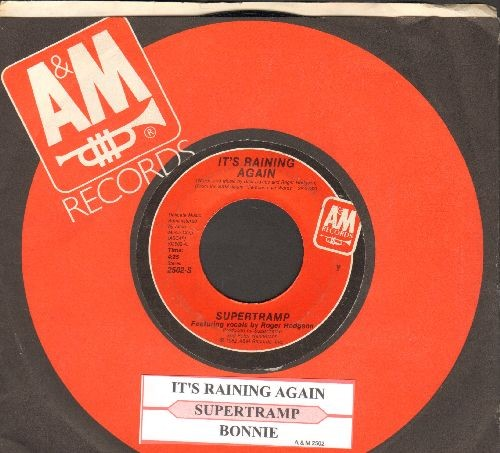 Supertramp - It's Raining Again/Bonnie (with juke box label and A&M company sleeve) - EX8/ - 45 rpm Records