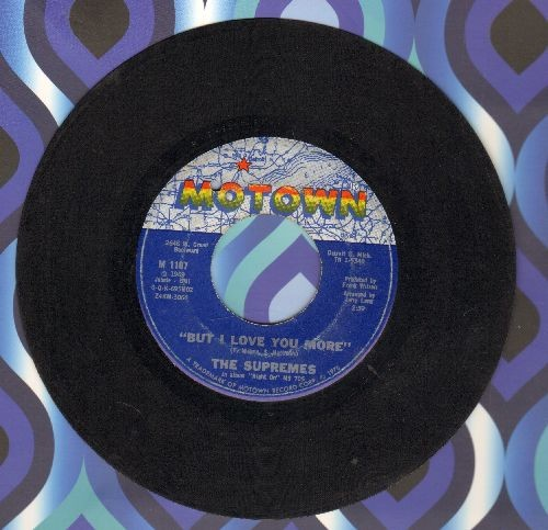 Supremes - But I Love You More/Everybody's Got The Right To Love - EX8/ - 45 rpm Records