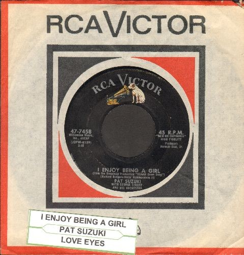 Suzuki, Pat - I Enjoy Being A Girl/Love Eyes (with juke box label and vintage RCA company sleeve) - EX8/ - 45 rpm Records