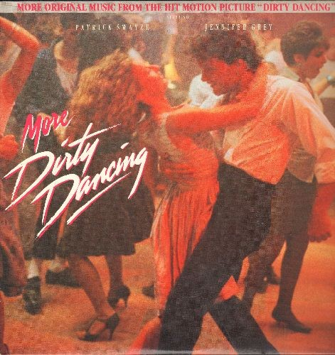 More Dirty Dancing - More Dirty Dancing: Big Girls Don't Cry, Some Kind Of Wonderful, Do You Love Me, Wipeout, Will You Love Me Tomorrow (vinyl STEREO LP record) - NM9/NM9 - LP Records