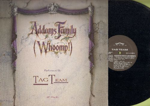 "Tag Team - Addams Family (Whoomp!) - Performed by Tag Team (12"" vinyl Maxi Single featuring 5 Extemded Tracks, with picture cover) - NM9/NM9 - Maxi Singles"