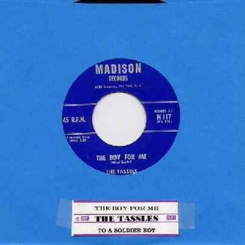 Tassels - The Boy For Me (FANTASTIC Vintage Girl Sound!)/To A Soldier Boy (with juke box label) - EX8/ - 45 rpm Records