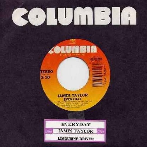 Taylor, James - Everyday/Limousine Driver (with juke box label) - M10/ - 45 rpm Records