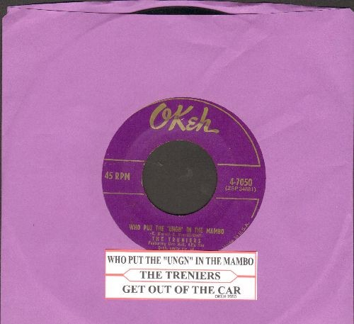 Treniers - Who Put The Ugn In The Mambo/Get Out Of The Car (RARE vintage Novelty 2-sider with juke box label) - EX8/ - 45 rpm Records