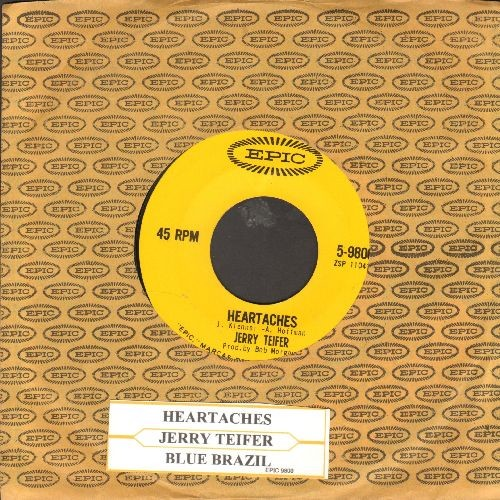 Teifer, Jerry - Heartaches/Blue Brazil (with juke box label and Epic company sleeve) - NM9/ - 45 rpm Records