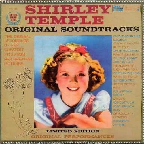 Temple, Shirley - Original Sound Tracks: On The Good Ship Lollipop, Polly-Wolly-Doodle, The Right Somebody To Love, Anaimal Crackers In My Soup, At The Codfish Ball (Vinyl MONO LP record) - EX8/VG6 - LP Records