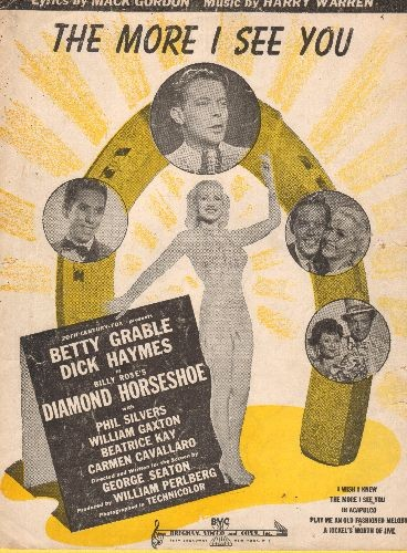 Grable, Betty - The More I See You - Vintage SHEET MUSIC for Love Song from film -Diamond Horseshoe-, NICE cover art featuring Star Betty Grable! - VG6/ - Sheet Music