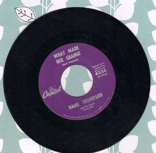 Thompson, Hank - What Made Her Change/A Six Pack To Go - NM9/ - 45 rpm Records