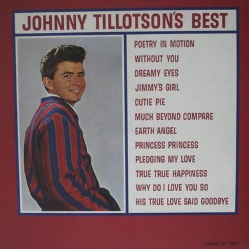 Tillotson, Johnny - Johnny Tillotson's Best: Poetry In Motion, Dreamy Eyes, Earth Angel, Jimmy's Girl, Pledging My Love, Why Do I Love You So (Vinyl MONO LP record) - EX8/VG6 - LP Records