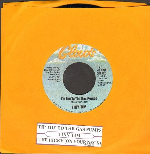 Tiny Tim - Tip Toe To The Gas Pumps (RARE NOVELTY inspired by the 1970s gasoline crisis)/The Hickey (On Your Neck) (with juke box label and ompany sleeve) - EX8/ - 45 rpm Records