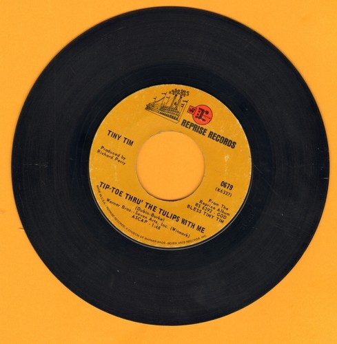 Tiny Tim - Tip-Toe Thru' The Tulips With Me (featured on -Laugh In- TV Show)/Fill Your Heart (wol) - VG6/ - 45 rpm Records
