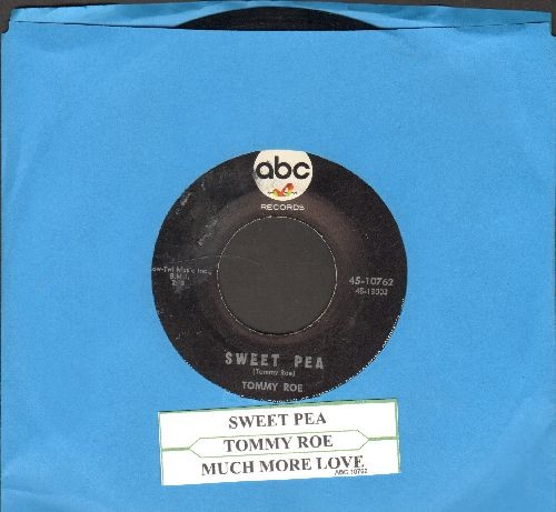 Roe, Tommy - Sweet Pea/Much More Love (with juke box label) - EX8/ - 45 rpm Records