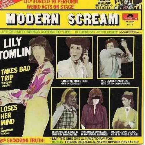 Tomlin, Lily - Modern Scream - Comedic Genius Lily Tomlin gives fans a RARE sampling of her many characters, including Ernestine the telephone operator and 5 1/2 year old Edith Ann.  (Vinyl STEREO LP record, 1975 first issue, gate-fold cover) - VG7/EX8 -