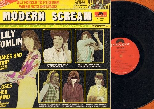 Tomlin, Lily - Modern Scream - Comedic Genius Lily Tomlin gives fans a RARE sampling of her many characters, including Ernestine the telephone operator and 5 1/2 year old Edith Ann.  (Vinyl STEREO LP record, 1975 first issue, gate-fold cover) - NM9/EX8 -