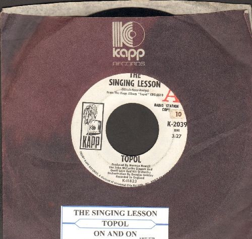 Topol - The Singing Lesson/On And On (DJ advance pressing with Kapp company sleeve anf juke box label) - EX8/ - 45 rpm Records