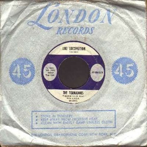 Tornadoes - Like Locomotion (FANTASTIC Drag/Surf Version of the 1962 Little Eva NOVELTY Hit)/Globetrottin' (with vintage London company sleeve) - EX8/ - 45 rpm Records