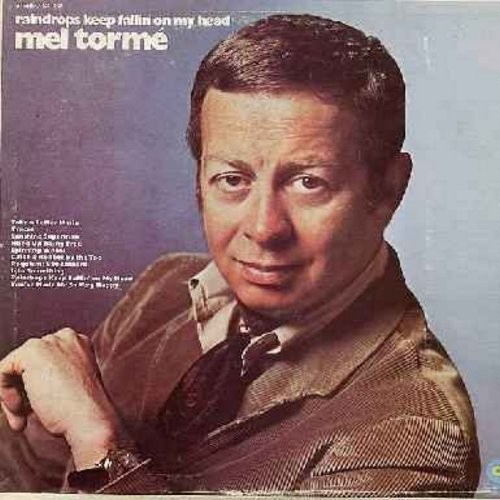 Torme, Mel - Raindrops Keep Fallin' On My Head: Take A Letter Maria, Sunshine Superman, You've Made Me So Very Happy, Traces, Spinning Wheel (Vinyl STEREO LP record) - NM9/VG7 - LP Records