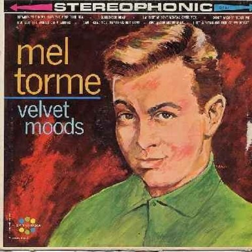 Torme, Mel - Velvet Moods: I'm Getting' Sentimental Over You, I've Got The World On A String, I Can't Give You Anything But Love, One Morning In May (Vinyl STEREO LP record) - NM9/VG7 - LP Records