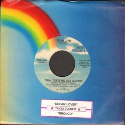 Tucker, Tanya & Glen Campbell - Dream Lover (VERY PLEASANT Country-Duet version of the Bobby Darin ballad)/Bronco - EX8/ - 45 rpm Records