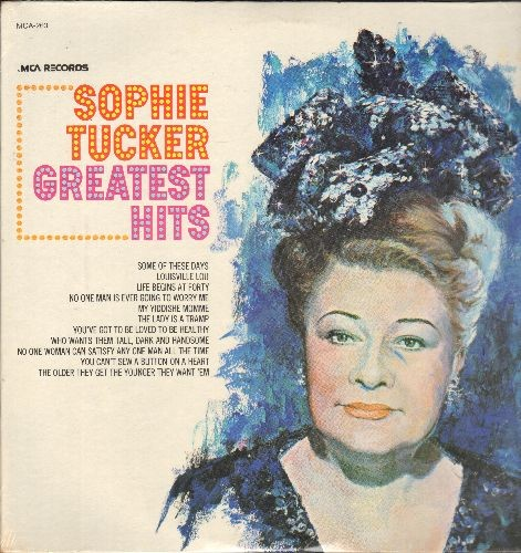 Tucker, Sophie - Greatest Hits: Some Of Thoise Days, Louisville Lou, Life Begins At Forty, My Yiddishe Momme, The Lady Is A Tramp (vinyl LP record, re-issue of vintage recordings, SEALED, never opened!) - SEALED/SEALED - LP Records