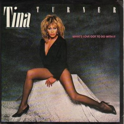 Turner, Tina - What's Love Got To Do With It/Rock And Roll Widow (with picture sleeve) (sol) - NM9/VG7 - 45 rpm Records