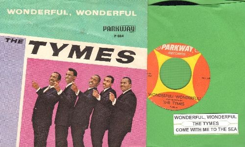 Tymes - Wonderful! Wonderful!/Come With Me To The Sea (with picture sleeve and juke box label) - NM9/EX8 - 45 rpm Records
