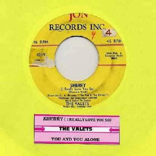 Valets - Sherry (I Really Love You So)/You And You Alone (RARE Vintage Doo-Wop, completely different from later 4 Seasons hit!) (with juke box label) - VG6/ - 45 rpm Records