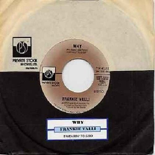 Valli, Frankie - Why/Swearin' To God (with juke box label) - NM9/ - 45 rpm Records