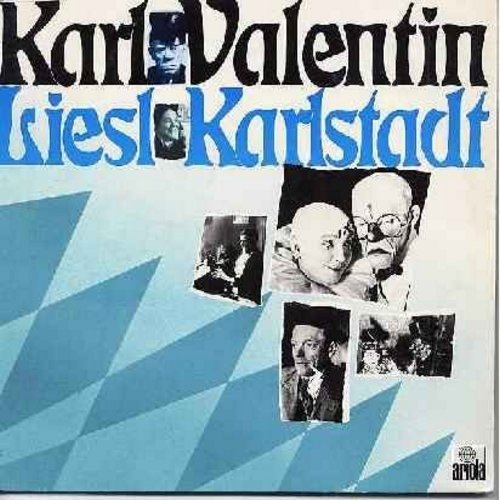 Valentin, Karl & Liesl Karlstadt - Karl Valentin & Liesl Karlstadt - The Bavarian Comedy Team of the 1920-1940s with some of their most memorable routines. Hilarious Old-German Humor. Gone but not forgotten, this Duo was at the very top of their craft! (2