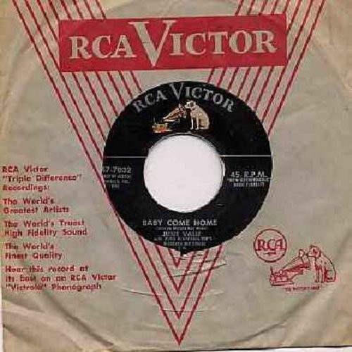 Valli, June - Baby Come Home/Open Your Arms (with RCA company sleeve) - EX8/ - 45 rpm Records