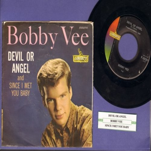 Vee, Bobby - Devil Or Angel/Since I Met You Baby (with picture sleeve and juke box label) - NM9/EX8 - 45 rpm Records