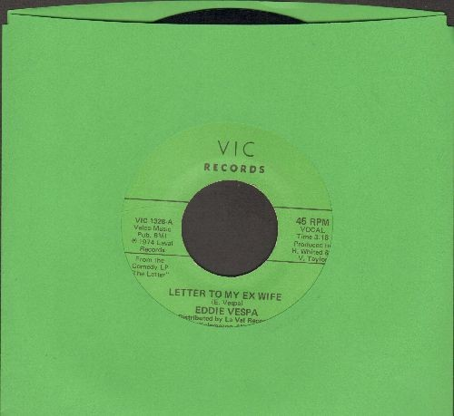 Vespa, Eddie - Letter To My Ex Wife/I Used To Work In Chicago (MINT condition) - M10/ - 45 rpm Records