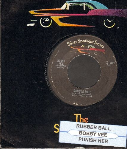 Vee, Bobby - Rubber Ball/Punish Her (double-hit re-issue with juke box label and company sleeve) - M10/ - 45 rpm Records