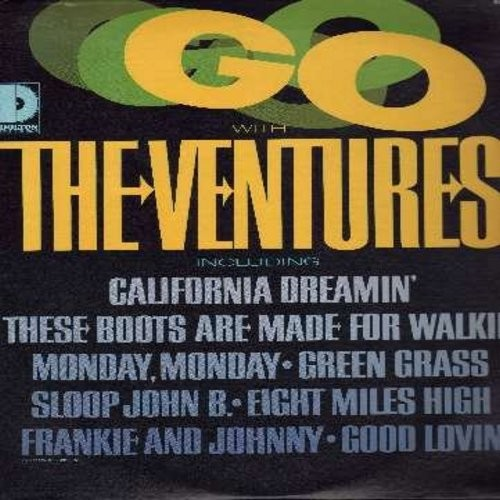 Ventures - Go With The Ventures: These Boots Are Made For Walkin', Monday Monday, Good Lovin', California Dreamin', Sloop John B (Vinyl MONO LP record) - EX8/EX8 - LP Records