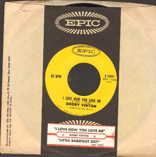 Vinton, Bobby - I Love How You Love Me/Little Barefoot Boy (with Epic company sleeve and juke box label) - NM9/ - 45 rpm Records