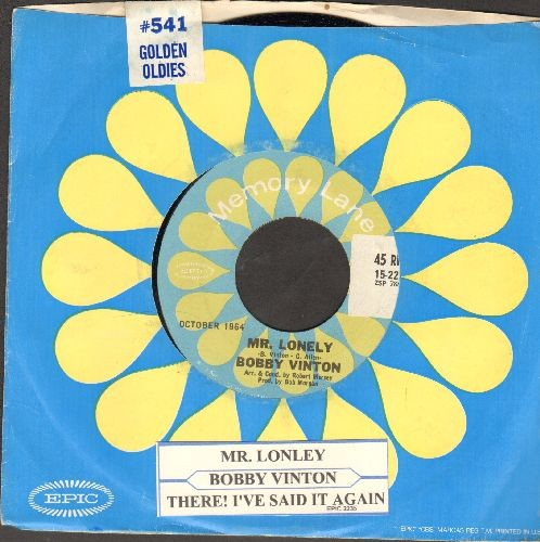 Vinton, Bobby - Mr. Lonely/There! I've Said It Again (double-hit re-issue with Epic company sleeve and juke box label, SEALED) - SEALED/SEALED - 45 rpm Records