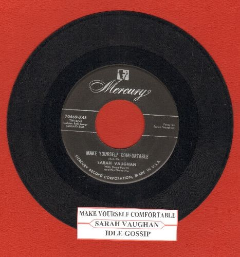 Vaughan, Sarah - Make Yourself Comfortable/Idle Gossip (first pressing with juke box label) - VG7/ - 45 rpm Records