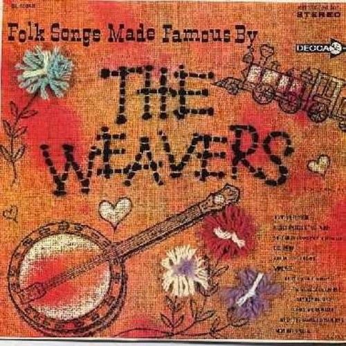 Weavers - Folk Songs Made Famous By The Weavers: Goodnight Irene, Kisses Sweeter Than Wine, Wimoweh, On Top Of Old Smoky, The Roving Kind, Midnight Special (Vinyl STEREO LP record) - NM9/NM9 - LP Records
