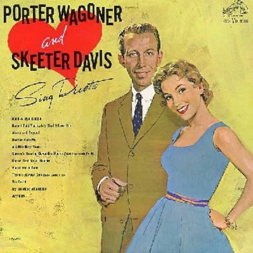 Wagoner, Porter & Skeeter Davis - Poerter Wagoner & Skeeter Davis Sing Duets: Rock-A-Bye-Boogie, Have I Told You Lately That I Love You, Gonna Find A Bluebird, A Little Bitty Tear, Heaven Help Me (Vinyl MONO LP record) - VG6/EX8 - LP Records