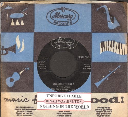 Washington, Dinah - Unforgettable/Nothing In The World (with RARE vintage Mercury company sleeve juke box label) - EX8/ - 45 rpm Records