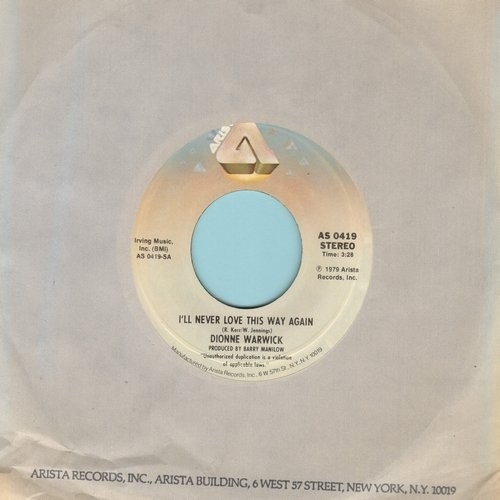 Warwick, Dionne - I'll Never Love This Way Again/In Your Eyes (with Arista company sleeve) - EX8/ - 45 rpm Records