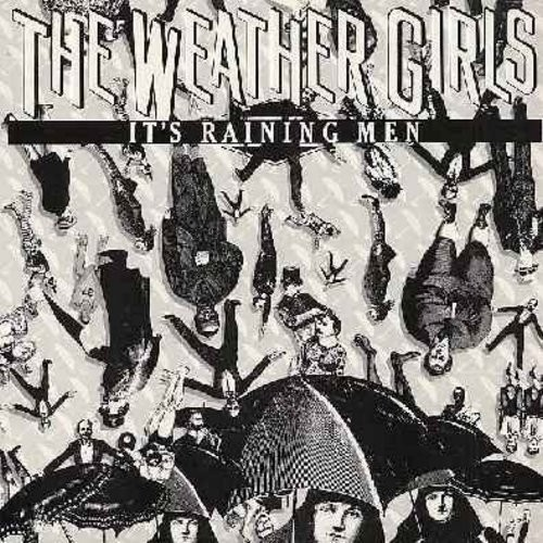 Weather Girls - It's Raining Men (5:27 minutes Vocal)/(5:29 minutes Instrumental) (12 inch 33rpm vinyl Maxi Single with picture cover) (DANCE CLUB CLASSIC!) - NM9/NM9 - Maxi Singles