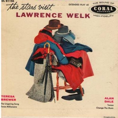Welk, Lawrence, Teresa Brewer, Alan Dale - The Stars Visit Lawrence Welk: Lingering Song/Texas Millionaire/Teresa/Change The Music (Vinyl EP record with picture cover) - NM9/EX8 - 45 rpm Records