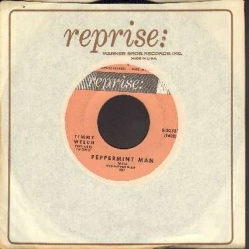 Welch, Timmy - Peppermint Man (FANTASTIC Novelty Record)/You Should Know Better (with Reprise company sleeve) - VG7/ - 45 rpm Records