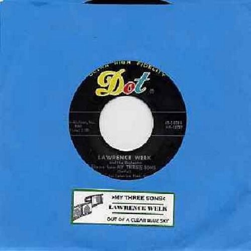 Welk, Lawrence - Theme From -My Three Sons-/Out Of The Clear Blue Sky (with juke box label) - NM9/ - 45 rpm Records