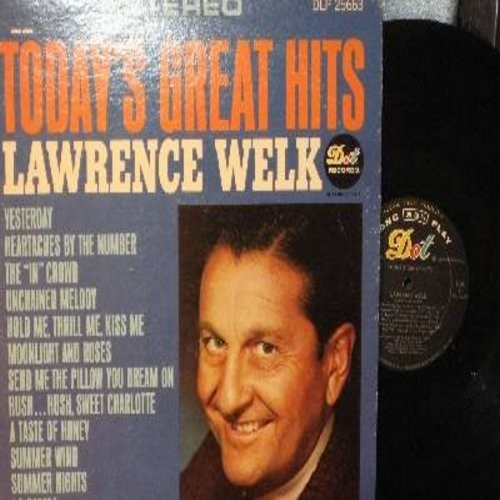 Welk, Lawrence - Today's Great Hits: Unchained Melody, La Bamba, The -In- Crowd, Hussh Hush Sweet Charlotte, Yesterday (Vinyl STEREO LP record) - NM9/EX8 - LP Records