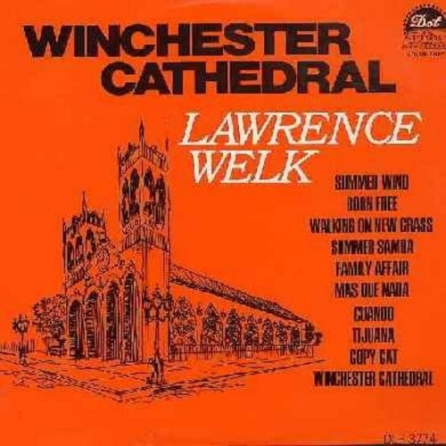 Welk, Lawrence  - Winchester Cathedral: Born Free, Summer Samba, Tijuana, Summer Wind (Vinyl STEREO LP record) - NM9/EX8 - LP Records