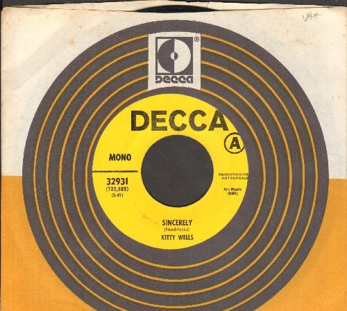 Wells, Kitty - Sincerely/J. J. Sneed (DJ advance pressing with Decca company sleeve) - EX8/ - 45 rpm Records